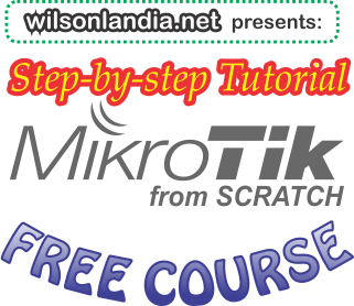 How to configure a MikroTik router from scratch - Wilsonlandia